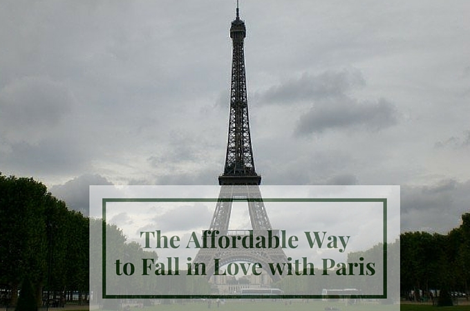 The Affordable Way to Fall in Love with Paris * Ginger on the Go